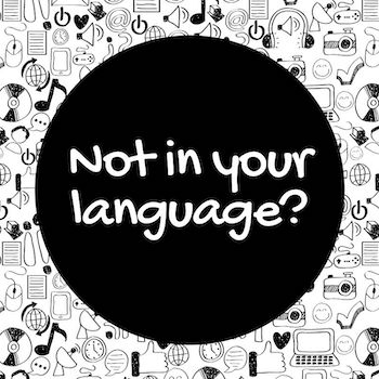 Not in your language graphic